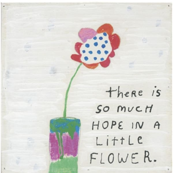 so much hope flower 23x23 art - Home & Gift