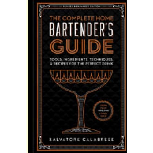 The Complete Home Bartender's Guide - Home & Gift