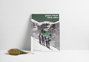 Statement Poster: Green Minds Think Alike