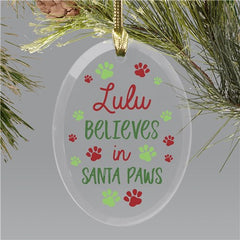Personalized Believes in Santa Paws Glass Ornament