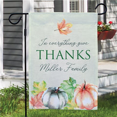 In Everything Give Thanks Personalized Garden Flag