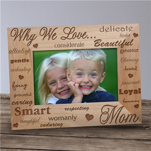 Engraved Why I Love Wood Picture Frame