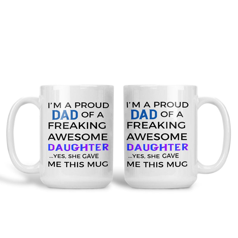 Proud Dad of a Daughter mug
