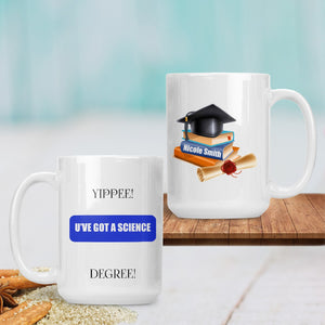 Savvy Custom Gifts You Have Got A Degree Personalized Graduation 15 Oz Mug