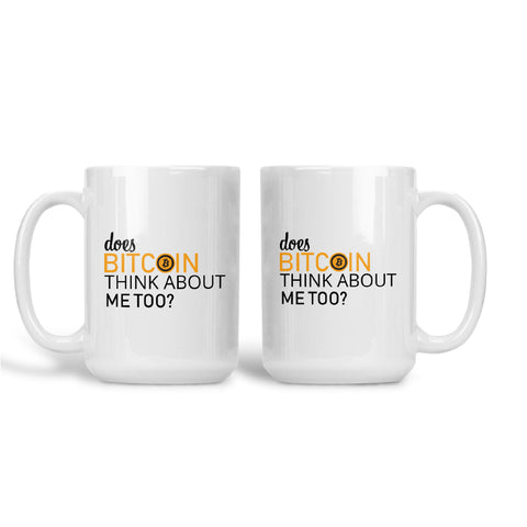 """Jeans and Shovels"" Does Bitcoin Think About Me Too 15 Oz Mug"