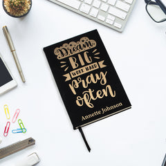 Dream Big Work Hard Pray Often Black & Gold Personalized Leatherette Journal