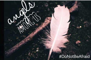 Angels Among Us #donotbeafraid - BONUS MUSIC PACK - SEE PURCHASE OPTIONS