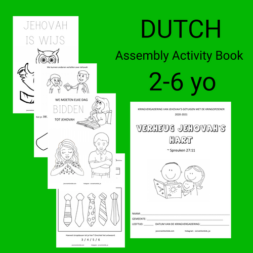 DUTCH 2-6yo Assembly Book Make Jehovah's Heart Rejoice with Circuit Overseer Nederlands