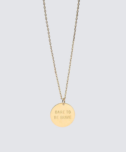 Dare To Be Brave Disc Necklace Necklaces The Giving Keys DARE TO BE BRAVE GOLD