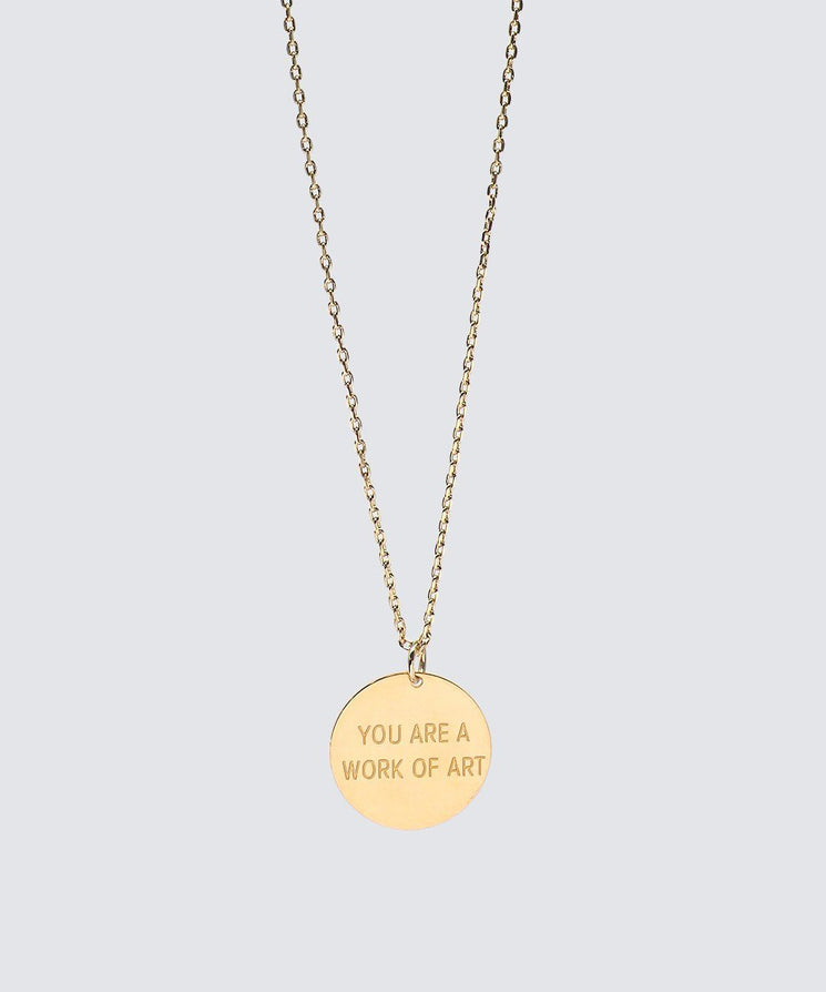 YOU ARE A WORK OF ART Disc Necklace Necklaces The Giving Keys YOU ARE A WORK OF ART GOLD