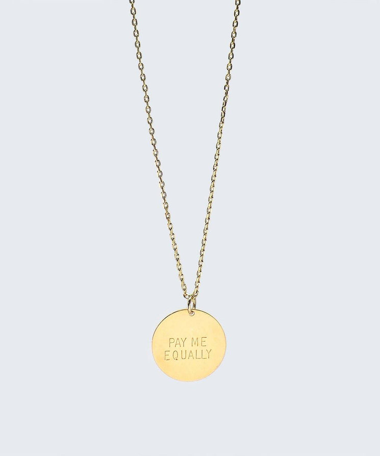 Pay Me Equally Disc Necklace Necklaces The Giving Keys PAY ME EQUALLY Gold