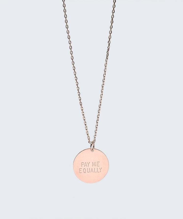 Pay Me Equally Disc Necklace Necklaces The Giving Keys PAY ME EQUALLY Rose Gold