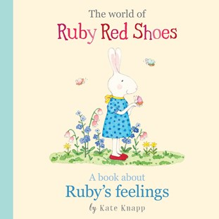 RUBY RED SHOES | RUBY'S FEELINGS