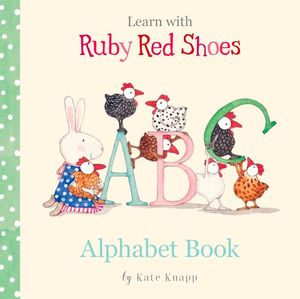 RUBY RED SHOES | ALPHABET BOOK