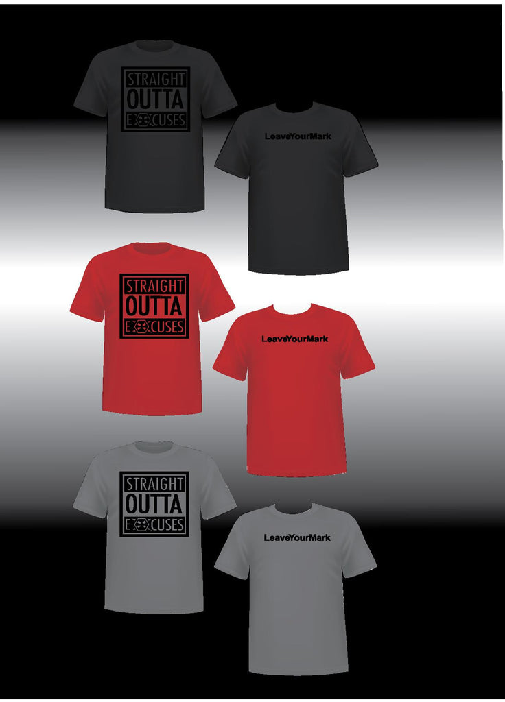 Straight Outta Excuses T-Shirt - X-Athletic