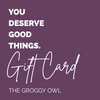 The Groggy Owl Gift Card