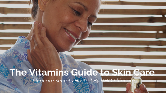 The Vitamins Guide to Skin Care