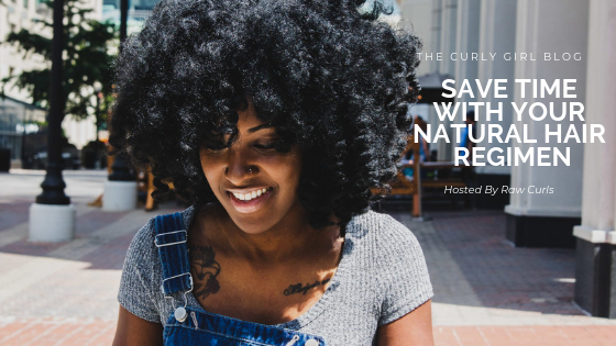 Save Time with your Natural Hair Regimen