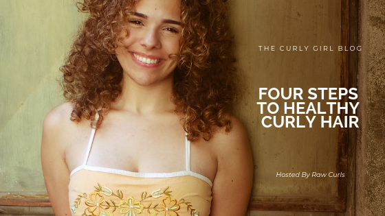 Four Steps to Healthy Curly Hair