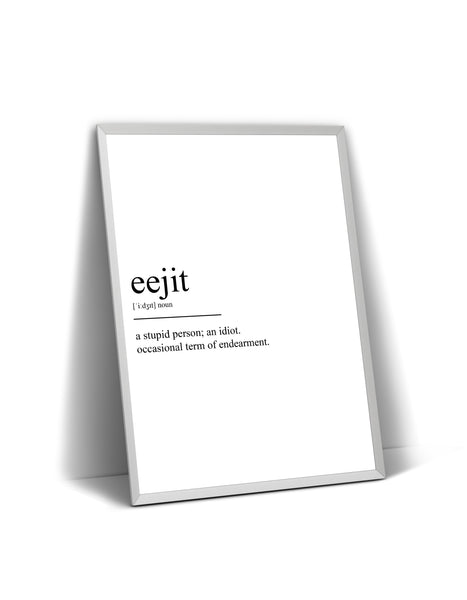 Eejit Definition Print - Magic Posters