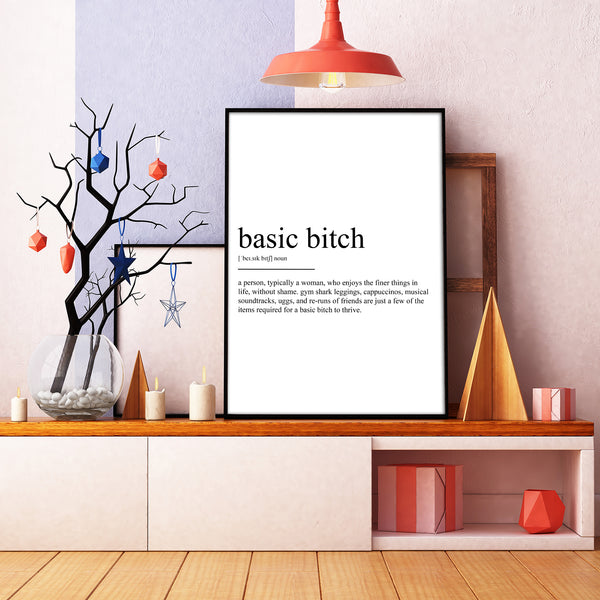 Basic Bitch Definition Print - Magic Posters