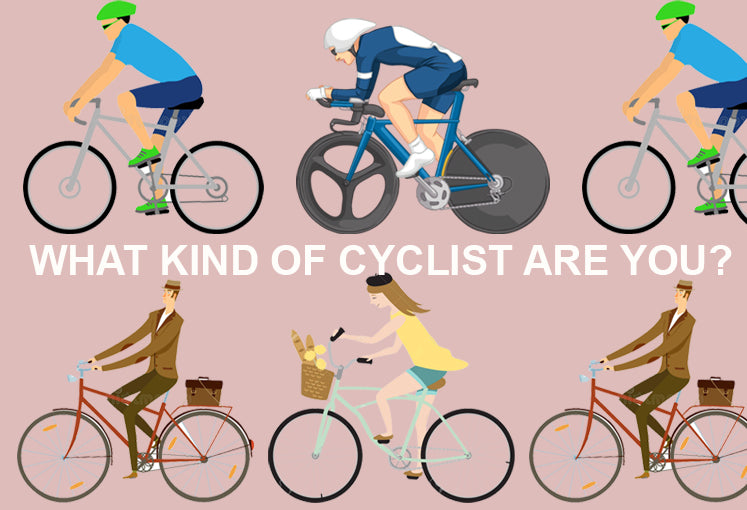 what kind of cyclist are you ?