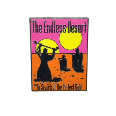 "252. ""The Endless Desert"" Pin by Punch It Chewie Press"