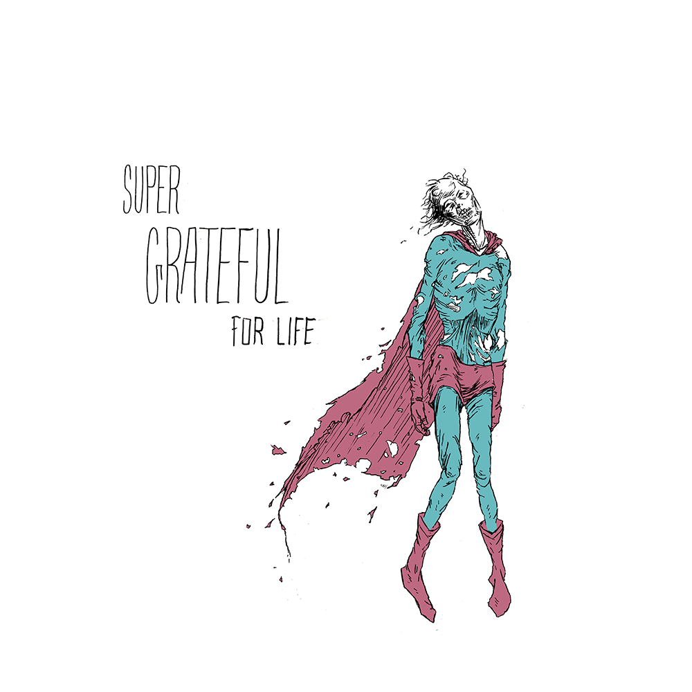 """Super Grateful For Life"" by Barry Blankenship - Hero Complex Gallery"