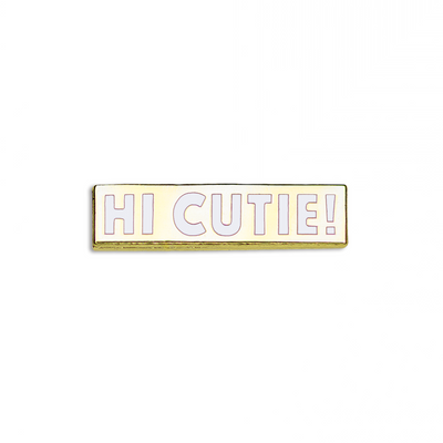 "183. ""Hi Cutie!"" Pin by Nerdpins"