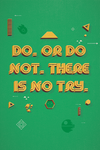 """Do, or do not, there is no try"" by Middle Boop - Hero Complex Gallery"