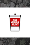 "022. ""Big Gulps Huh?"" Pin by Blue Ruin"