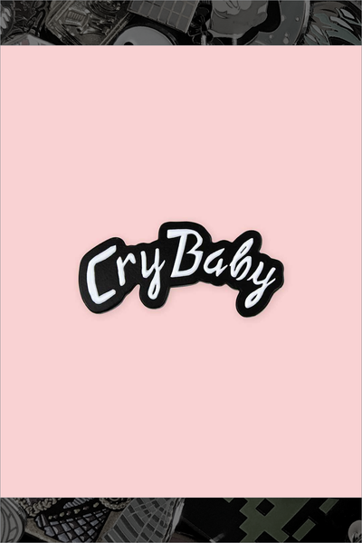 "029. ""Cry Baby"" Pin by Blue Ruin"