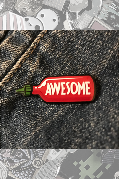 "034. ""Awesome Sauce 2.0"" Pin by ClayGrahamArt"
