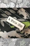 "032. ""k thnx die"" Pin by ClayGrahamArt"