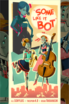 """Some Like it Bot"" by Glen Brogan - Hero Complex Gallery"