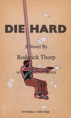 """Novel Art: Die Hard"" by William O'Neill"