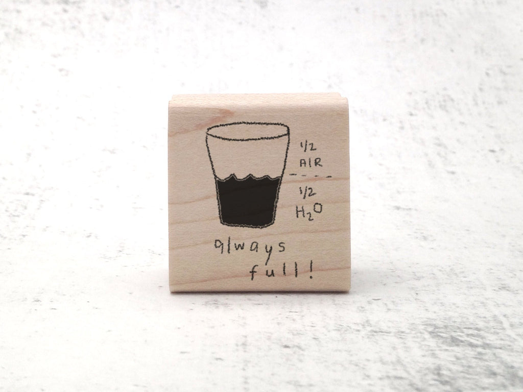 The Always Full Stamp - Inspirational and Motivational Quote Rubber Stamp - Teacher Stamp - Science Rubber Stamp - Chemistry Stamp