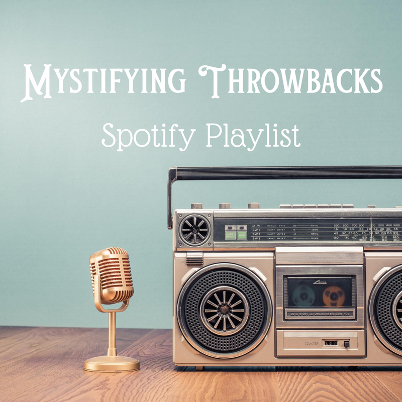 Mystifying Throwbacks of the 70's-90's Spotify Playlist by Cristy Cali