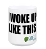 """I Woke Up Like This"" Coffee Mug"