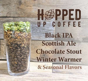Join Us for a Cup of Coffee and Let's Get Hopped Up