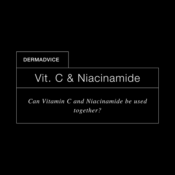 Can Niacinamide and Vitamin C Be Used Together?