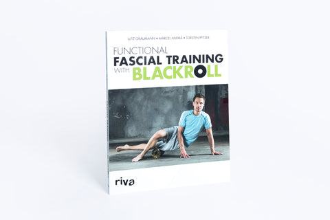 "BOOK ""FUNCTIONAL FASCIAL TRAINING WITH THE BLACKROLL®"""