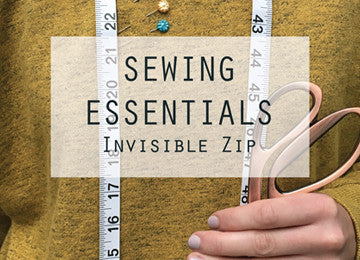 Sewing Essentials: Invisible Zip (Wednesday 29 March, 10 - 11:30am)