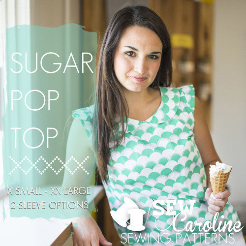 Sew Caroline Sugar Pop Top Sewing Pattern