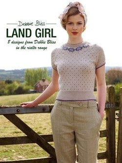 Debbie Bliss Land Girls Knitting Pattern Book