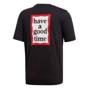 """Have a Good Time"" T-Shirt"