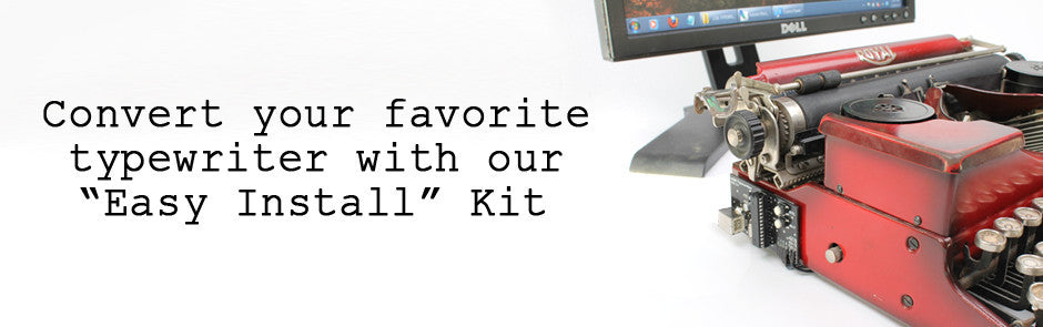 convert your typewriter with our kit.