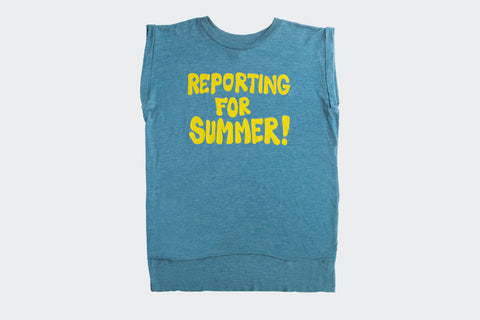 Reporting for Summer sleeveless Tee (TEAL)