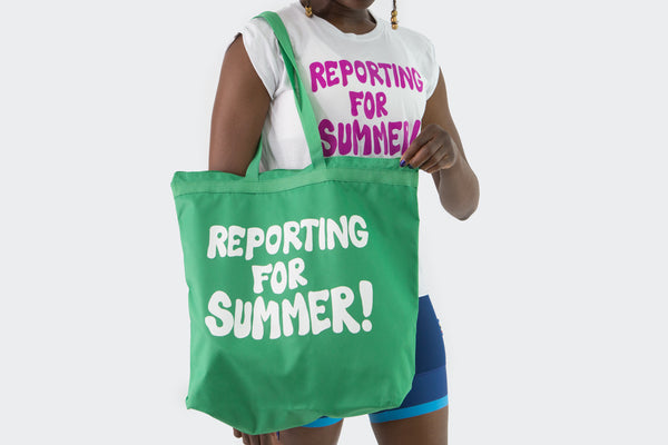 Reporting for Summer Totes