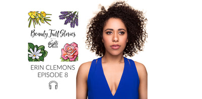 Beauty Full Stories with Erin Clemons - Episode 8